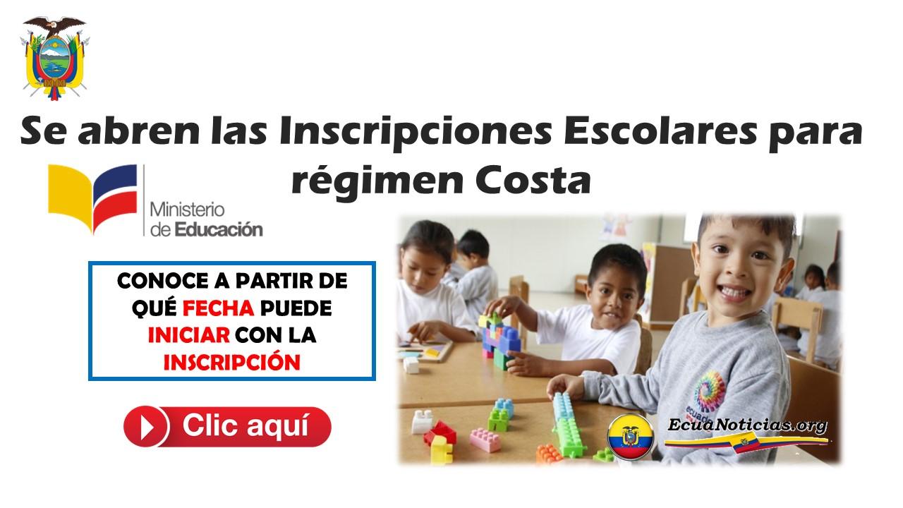 Se abren las Inscripciones Escolares para régimen Costa