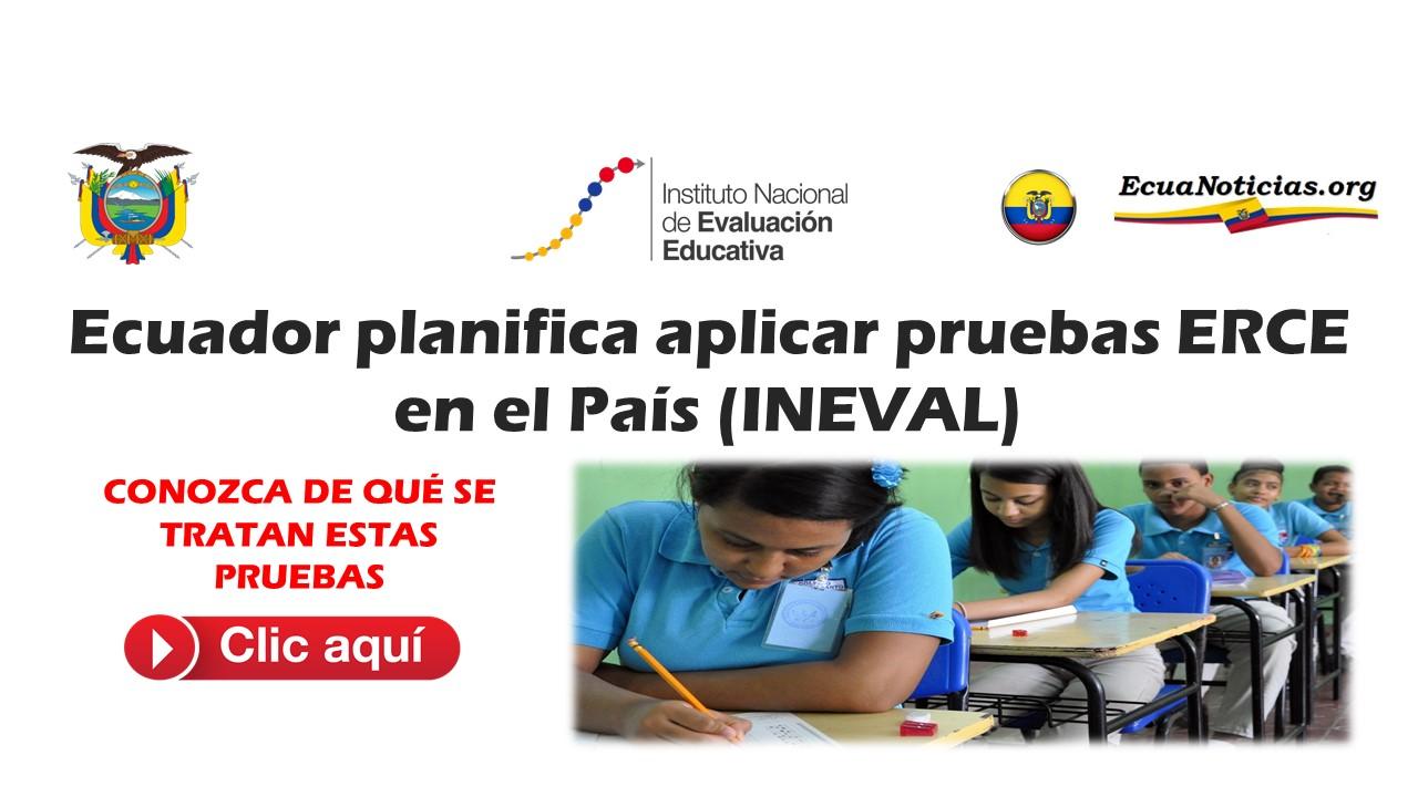 Ecuador planifica aplicar pruebas ERCE (INEVAL)
