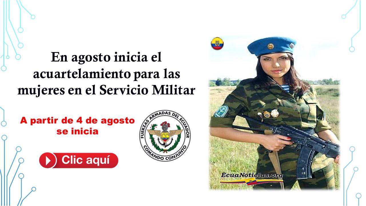 En agosto inicia el acuartelamiento para las mujeres en el Servicio Militar 4