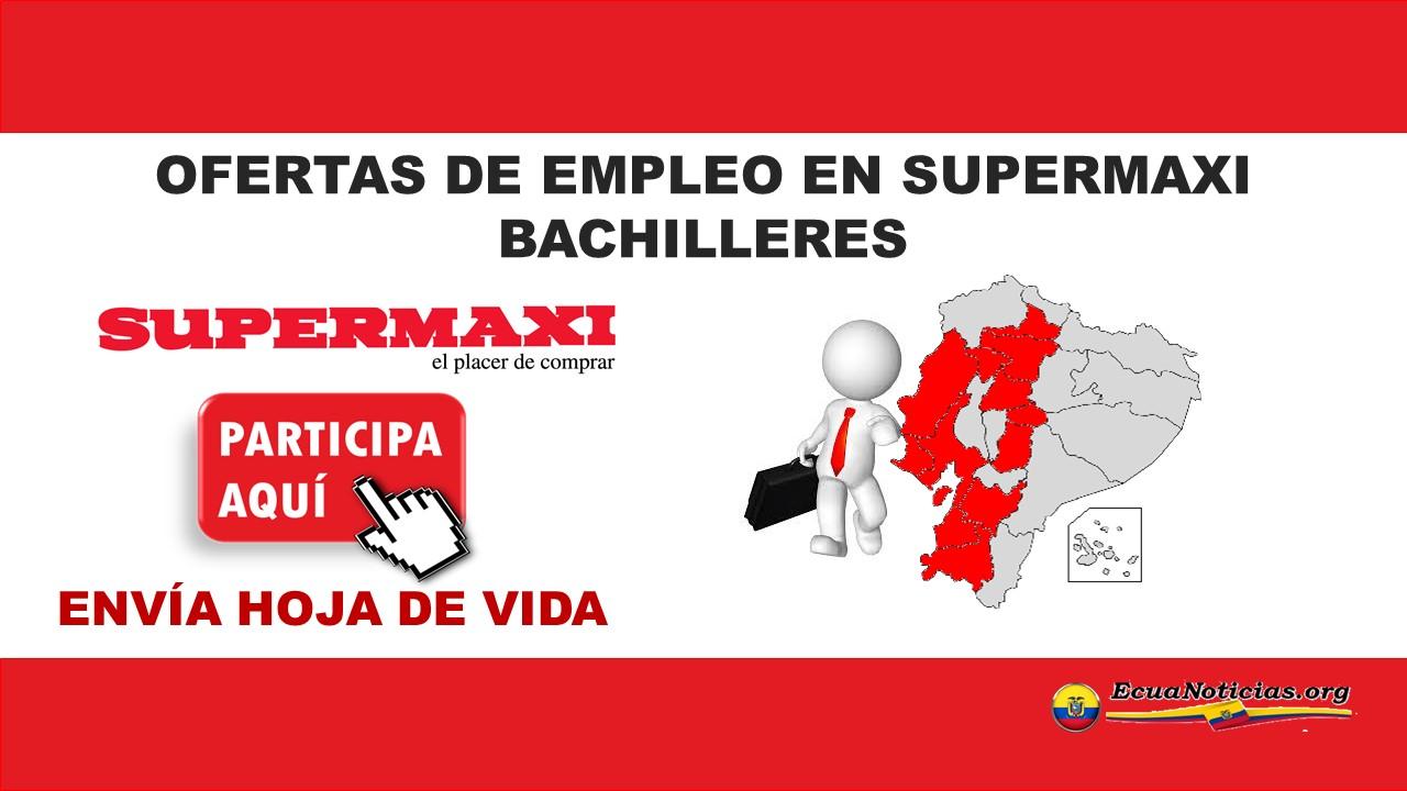 ofertas de empleo en Supermaxi-envía hoja de vida