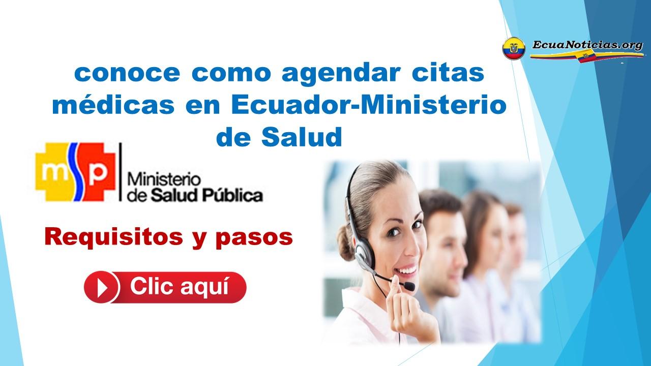 conoce como agendar citas médicas en Ecuador-Ministerio de Salud
