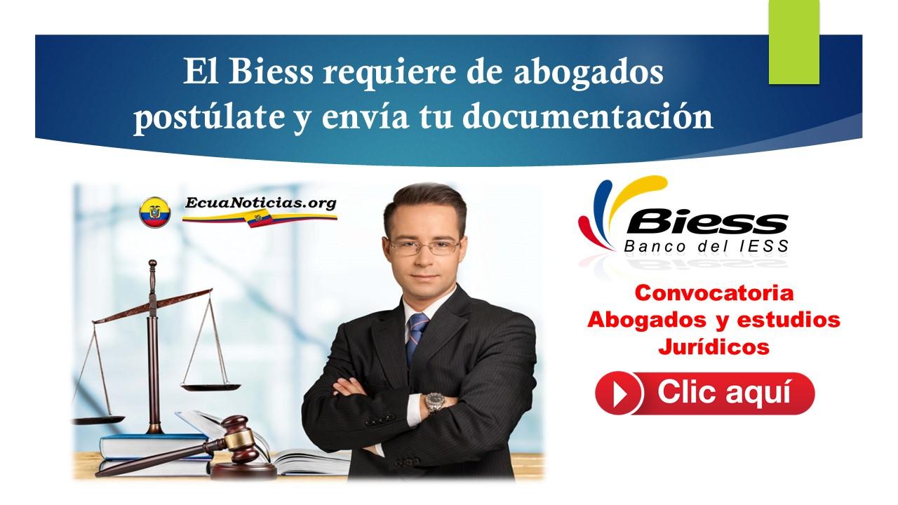 El Biess requiere de abogados-postúlate y envía tu documentación
