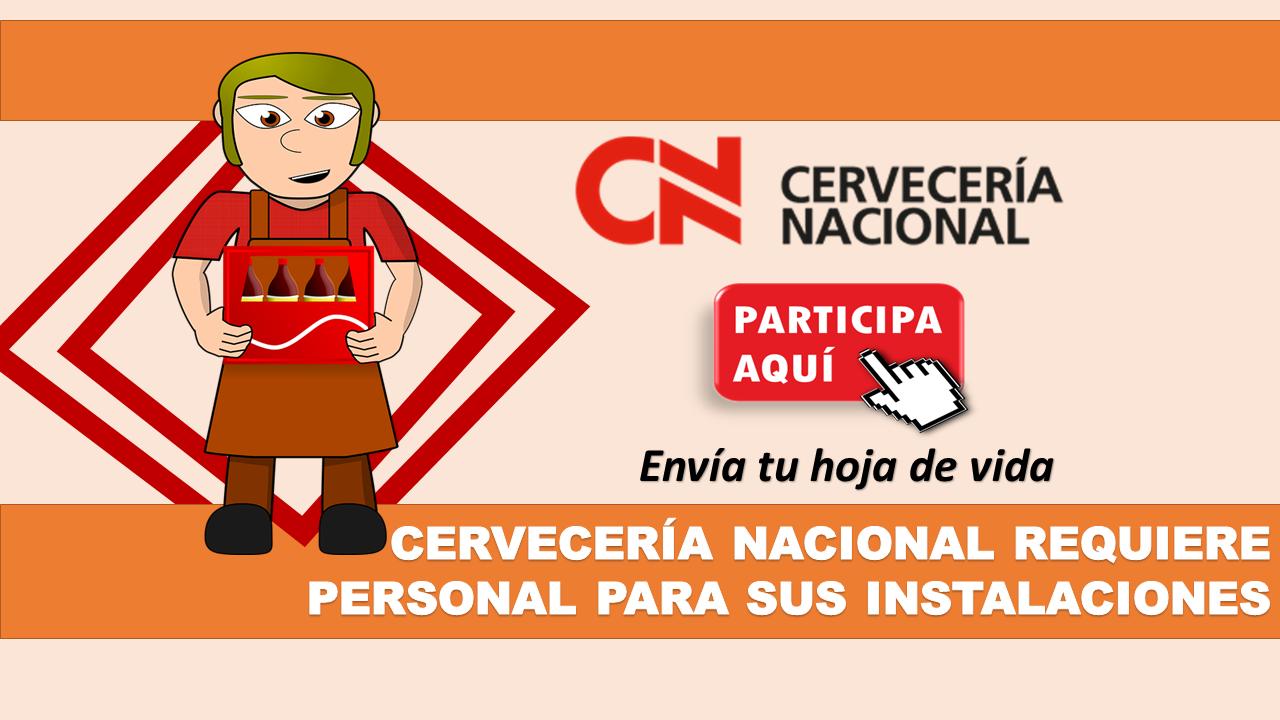 Cervecería Nacional Requiere personal para sus instalaciones