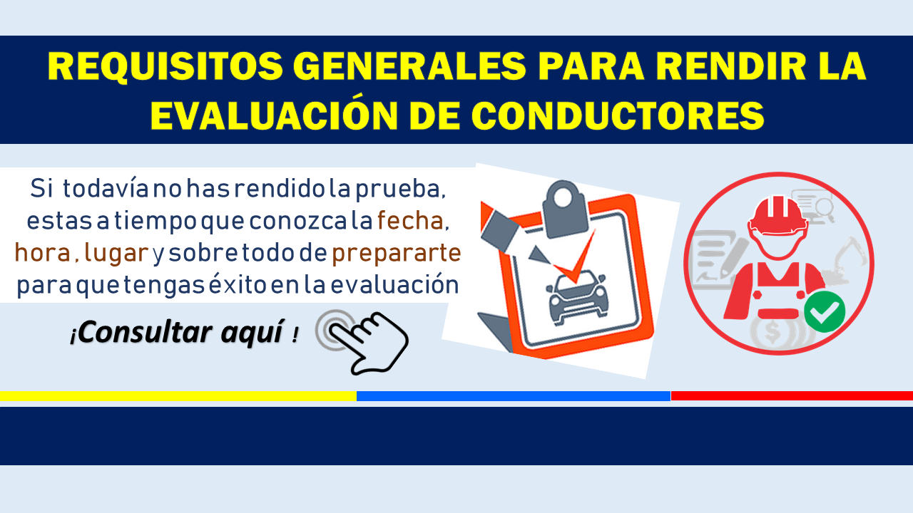 Requisitos generales para rendir la evaluación de conductores