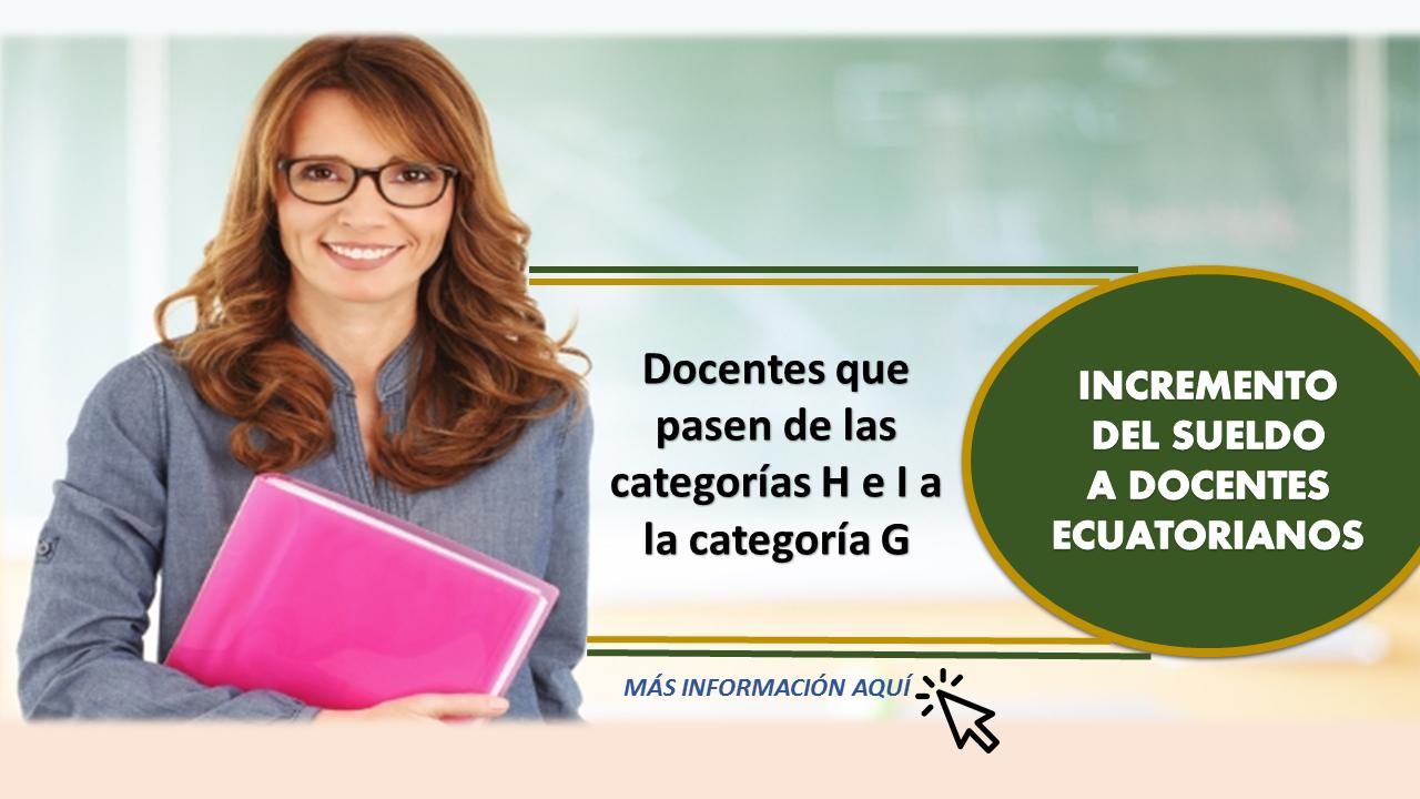 Incremento del sueldo a docentes Ecuatorianos