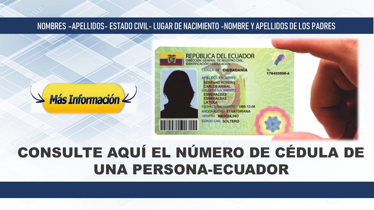 Consulte AQUÍ el número de cédula de una persona-Ecuador