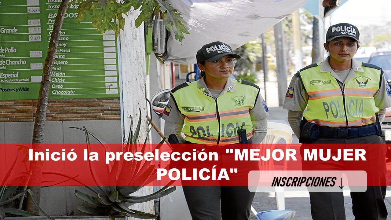 """Inició la preselección """"MEJOR MUJER POLICÍA"""" 1"""