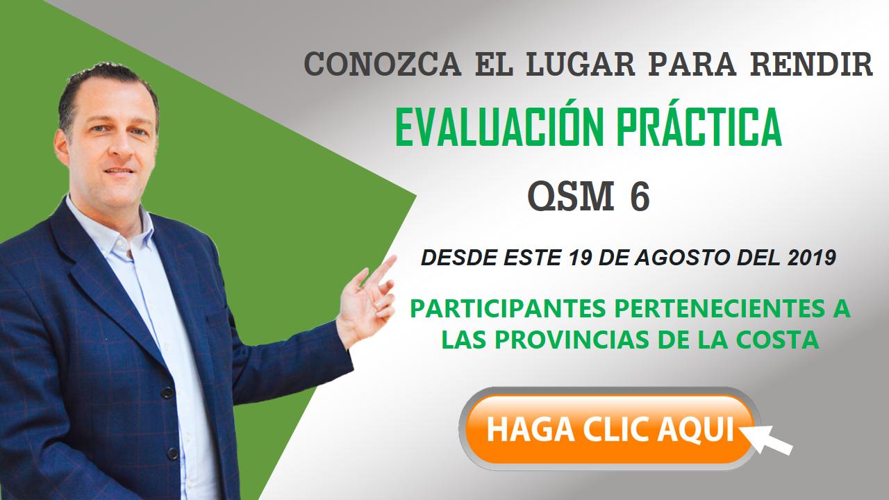 Conozca el lugar para rendir la evaluación del QSM 6
