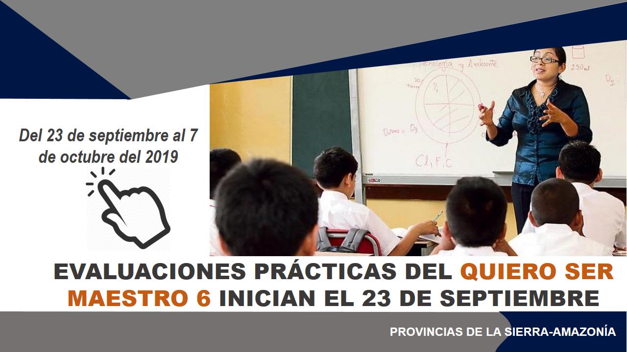 Evaluaciones prácticas del Quiero Ser Maestro 6 inician el 23 de septiembre 8
