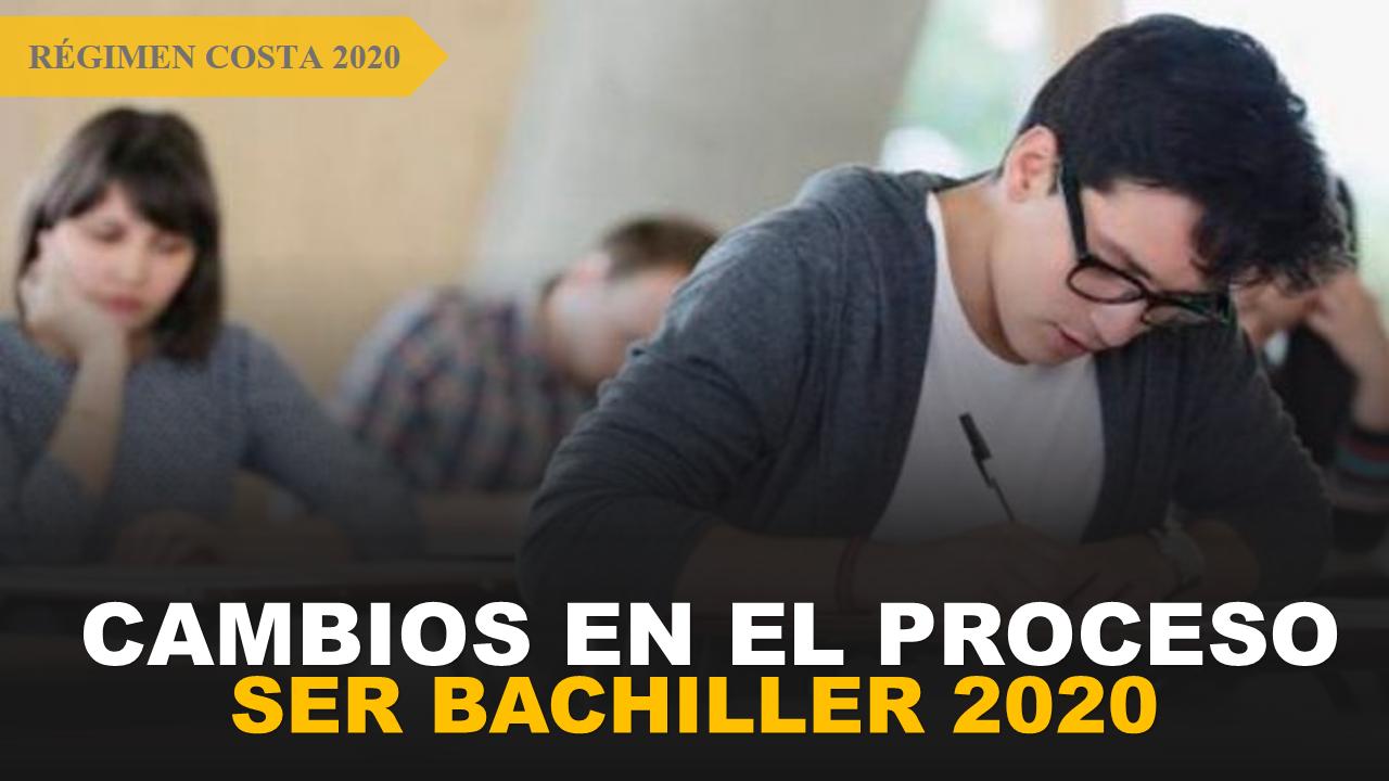 Cambios en el proceso Ser Bachiller 2020 2