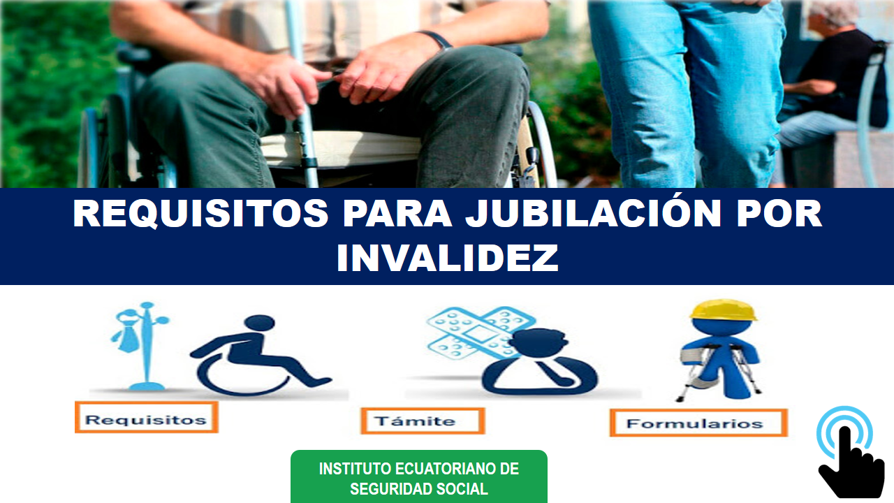 Requisitos para jubilación por invalidez-IESS