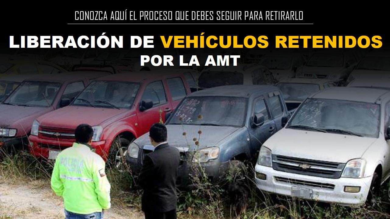 Proceso para sacar vehículos retenidos por la AMT