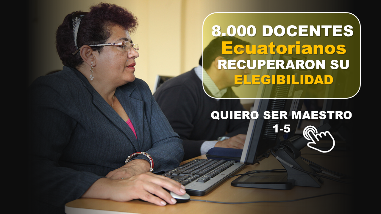 8.000 docentes Ecuatorianos recuperaron su elegibilidad