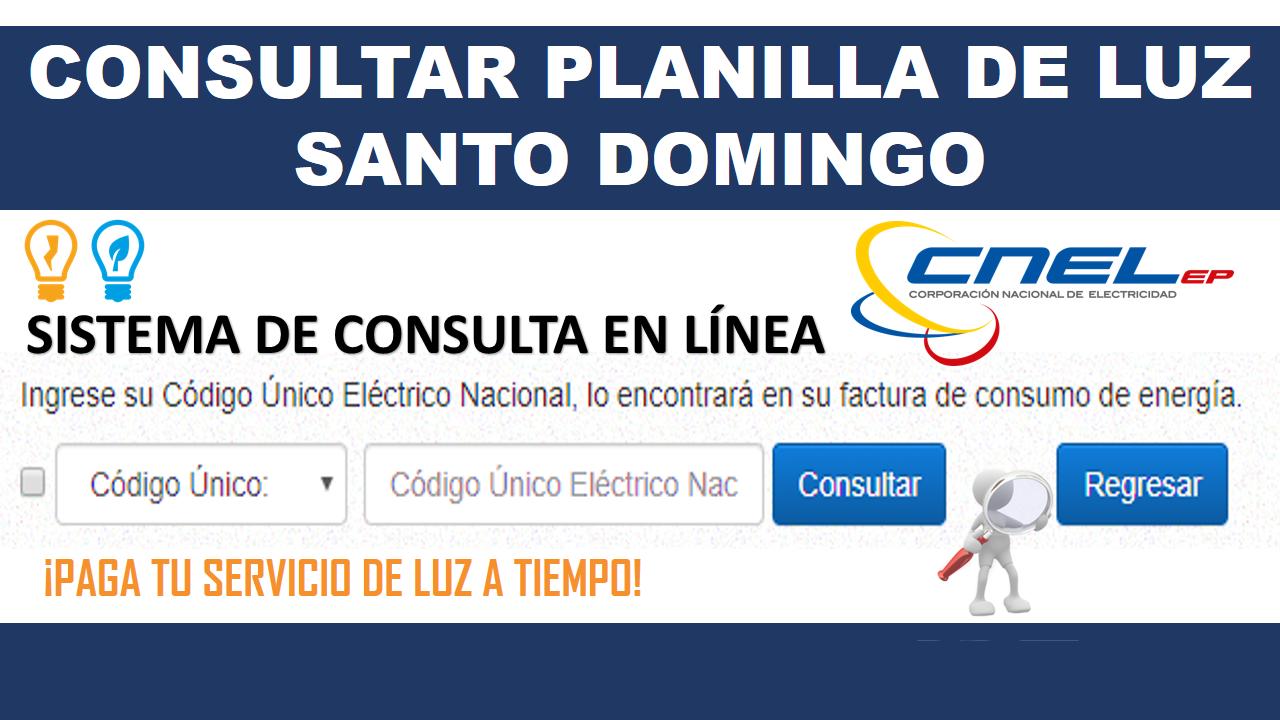 Consultar planilla de Luz Santo Domingo