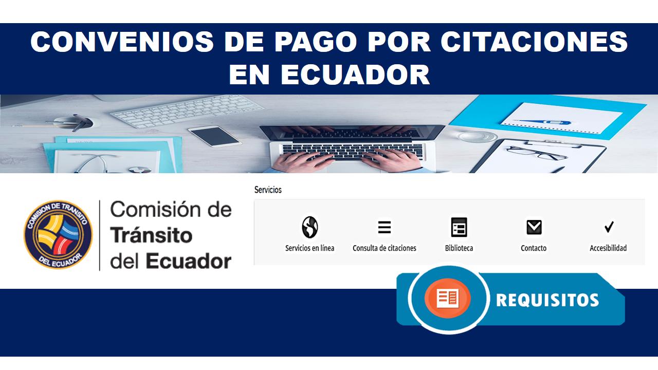 Convenios de pago por Citaciones en Ecuador