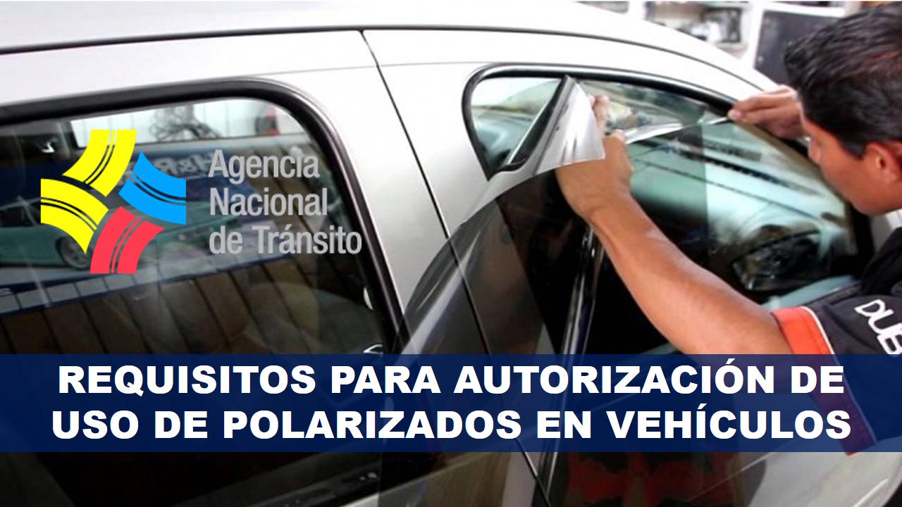Requisitos para Autorización de uso de polarizados en vehículos