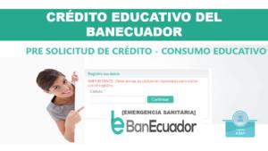 Crédito Educativo del BanEcuador ante Emergencia Sanitaria