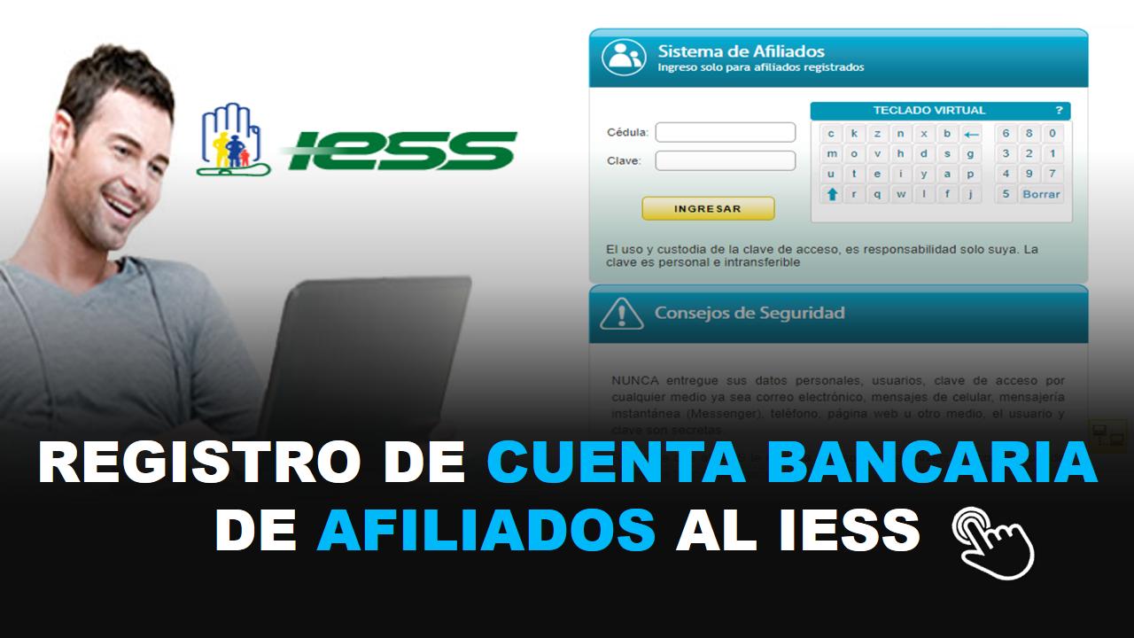Registro de cuenta bancaria de afiliados al IESS