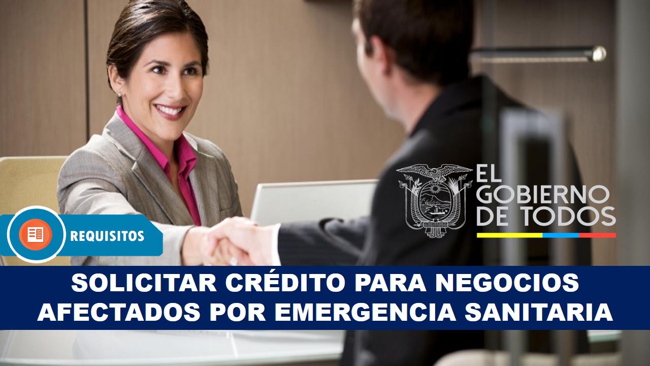 Solicitar crédito para negocios afectados por emergencia sanitaria