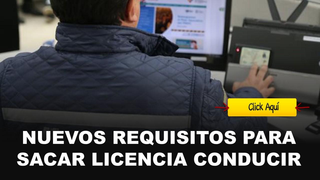 nuevos requisitos para licencia